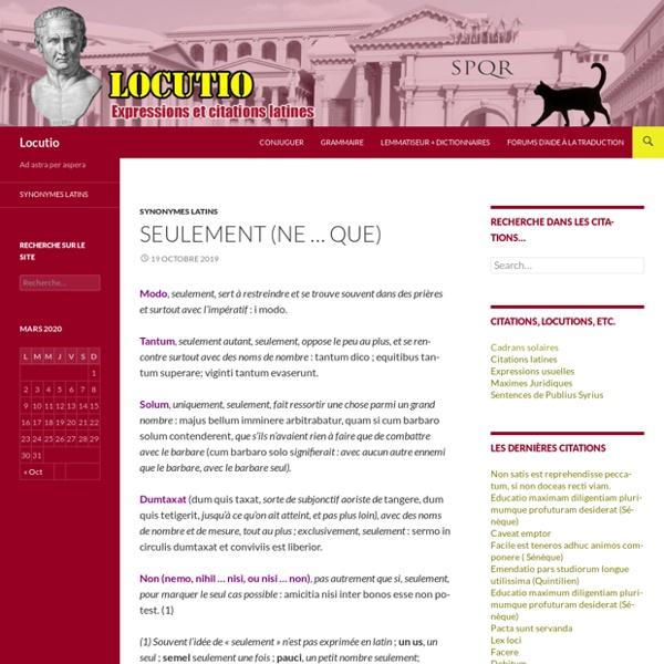 Locutio: citations latines, expressions, locutions, aide au latin, traduction, theme, version