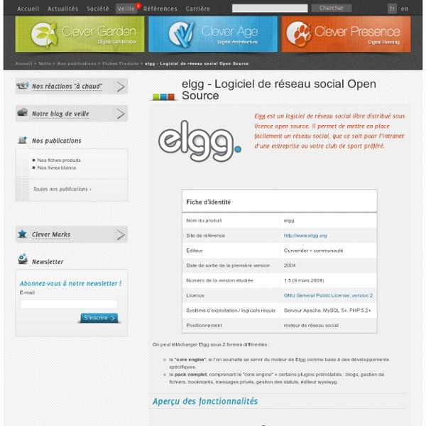 Elgg - Logiciel de réseau social Open Source - Fiches produits -