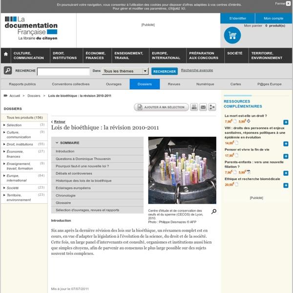 Lois de bioéthique : la révision 2010-2011