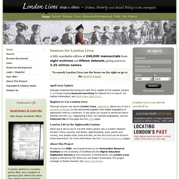 London Lives 1690 to 1800 ~ Crime, Poverty and Social Policy in the Metropolis