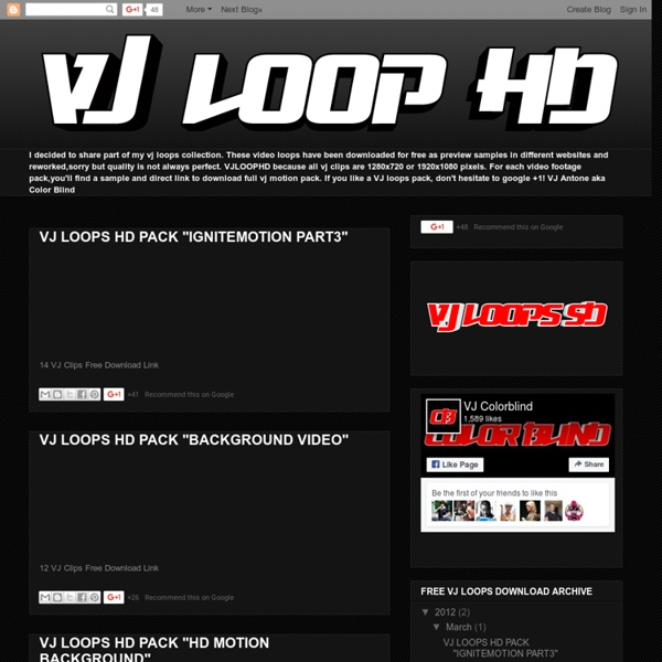 Free VJ Loops HD Download - Free stock footage - Free VJ clips and footage for Vjing