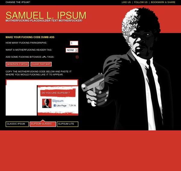 Lorem Ipsum Generator - Samuel L Ipsum