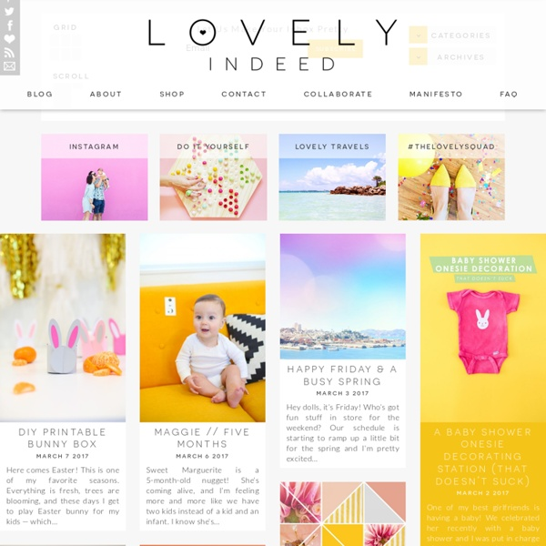 Lovely Indeed » DIY, travel, style, food, fun, friends & all of the little things that make life lovely.
