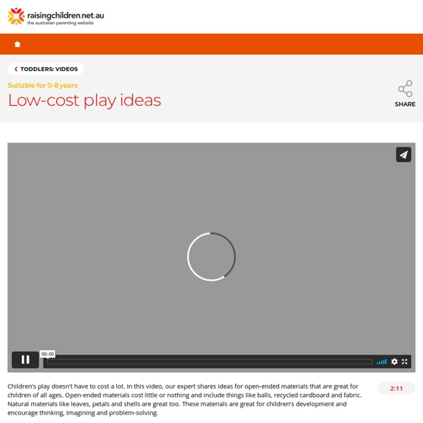 Low-cost play ideas & materials