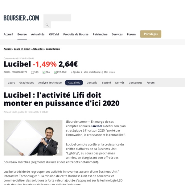Lucibel : l'activité Lifi doit monter en puissance d'ici 2020