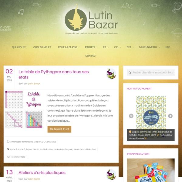 Lutin Bazar - Un peu de tout partout, mon petit bazar pour la classe.