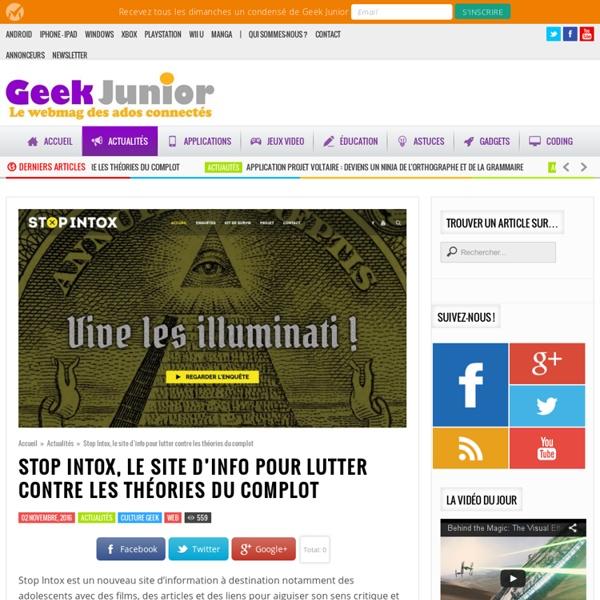 Stop Intox, le site d'info pour lutter contre les théories du complot