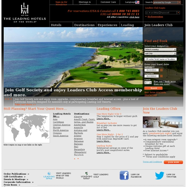 Luxury Hotels of the World at The Leading Hotels of the World -