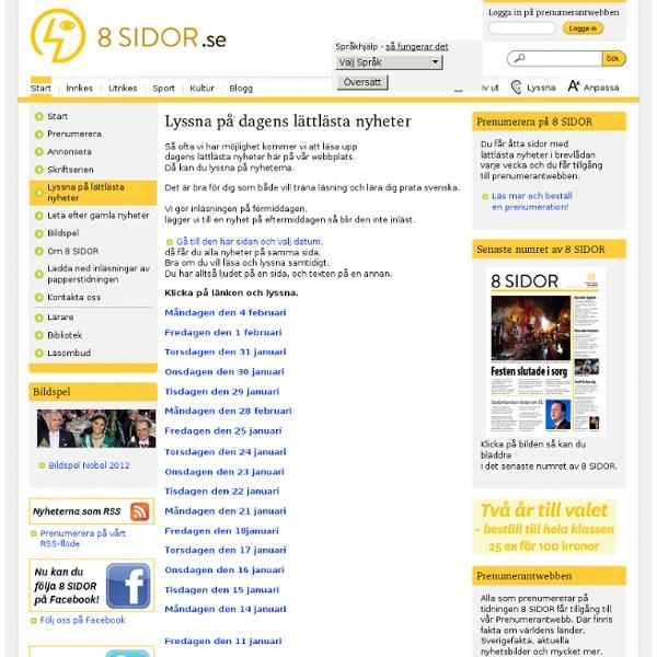 8 SIDOR - Lyssna på dagens lättlästa nyheter