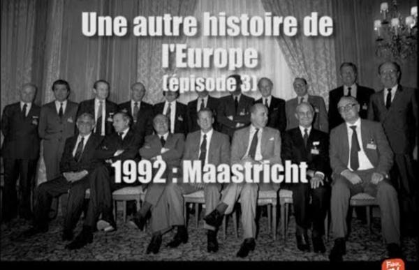 Maastricht, les patrons aux commandes - Une autre histoire de l'Europe (3)