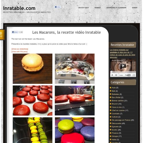Les Macarons, la recette vidéo Inratable