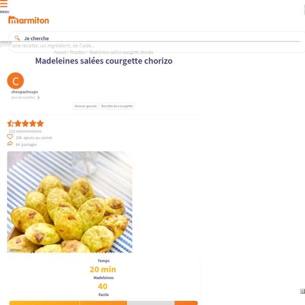 Madeleines salées courgette chorizo : Recette de Madeleines salées courgette chorizo