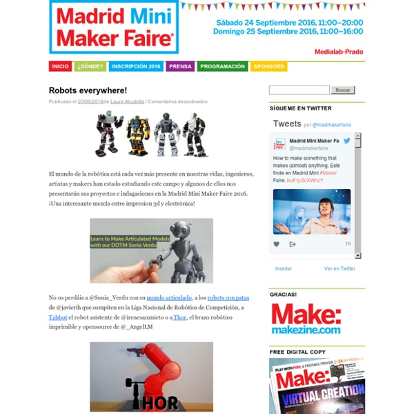 Madrid Mini Maker Faire - 24-25 Septiembre 2016, Medialab-Prado // Check this website if you want to go to an event in Madrid about the maker movements