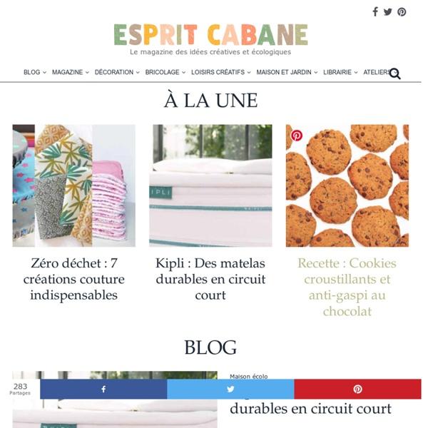 *** Esprit Cabane, Le magazine des idees creatives et ecologiques