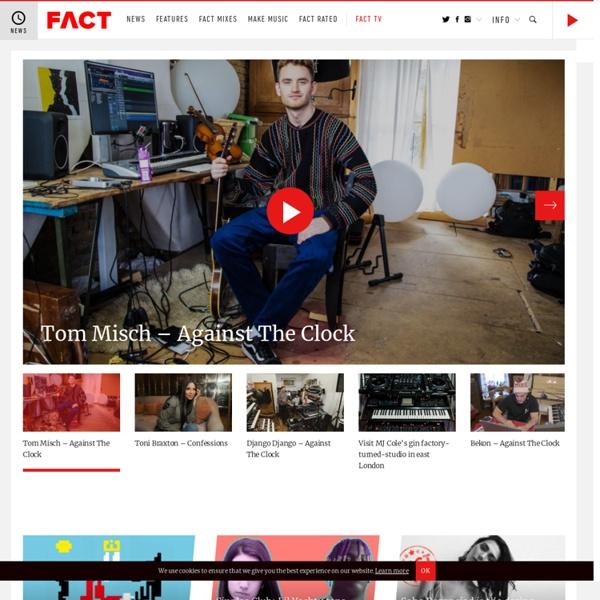 FACT magazine: music and art