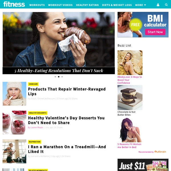 Fitness Magazine: Weight-loss plans, video workouts, abs exercises, diet plans, beauty tricks, and health advice