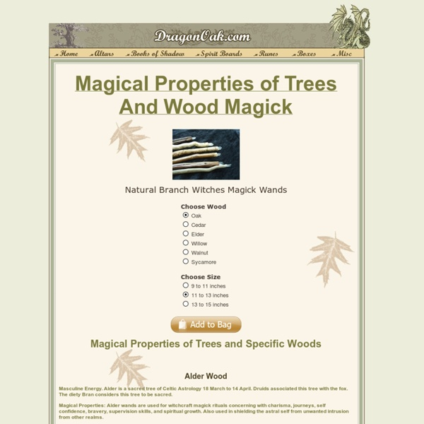 Magical Wood Properties and the Magical Properties of Wood by DragonOak