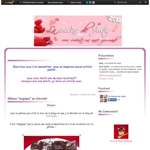 "Gâteau ""magique"" au chocolat - La cuisine de Juste"