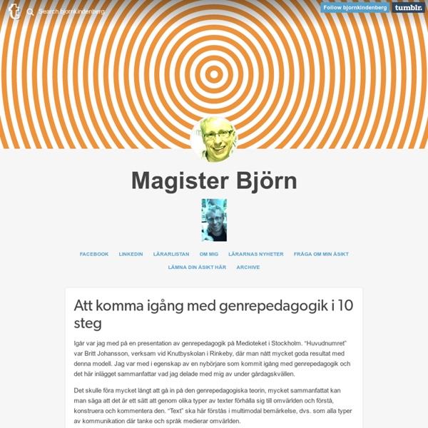 Magister Björn — Att komma igång med genrepedagogik i 10 steg