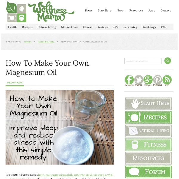 How to Make Magnesium Oil to Improve Sleep and Reduce Stress