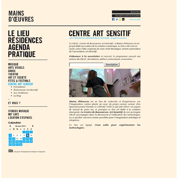 Centre Art Sensitif -Mains d'Œuvres