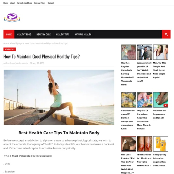 How To Maintain Good Physical Healthy Tips?