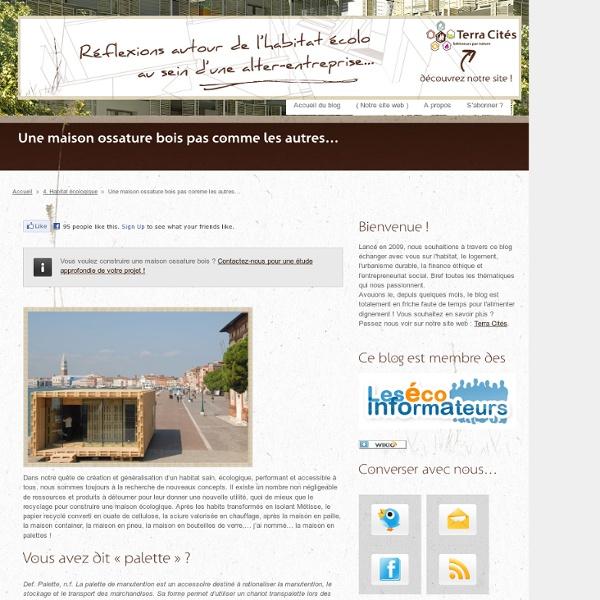 Une maison ossature bois pas comme les autres… « Blog Terra Cités