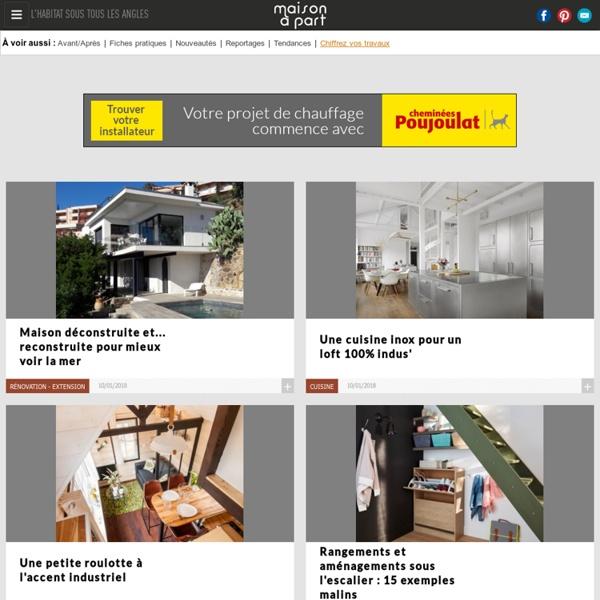 Maison à part : Décoration, Travaux, Immobilier