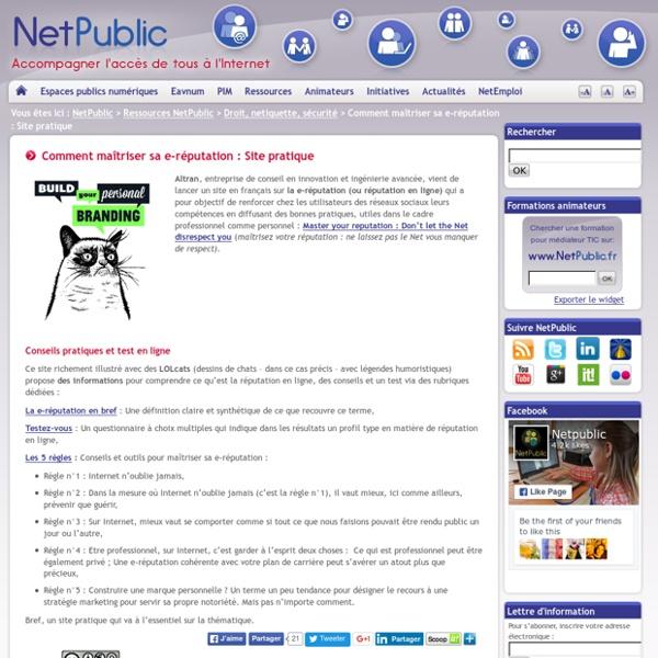 Comment maîtriser sa e-réputation : Site pratique