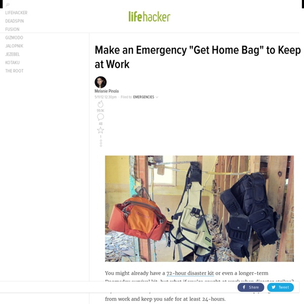 "Make an Emergency ""Get Home Bag"" to Keep at Work"