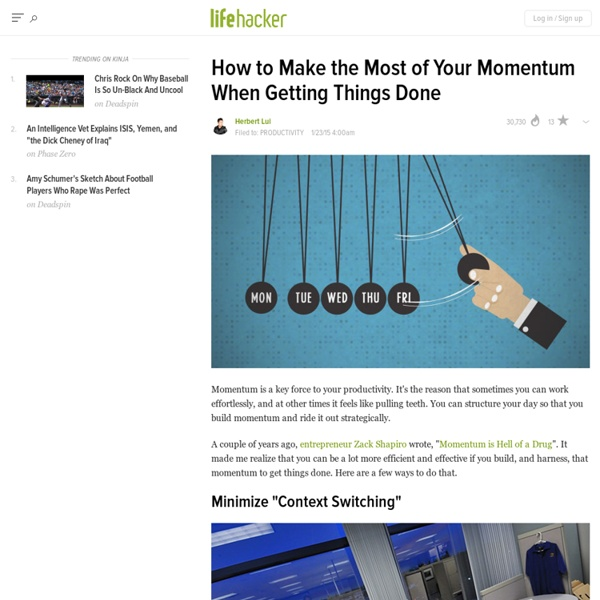 How to Make the Most of Your Momentum When Getting Things Done