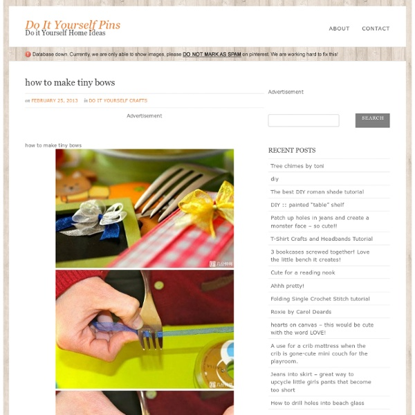 How to make tiny bows @ Do It Yourself Pins