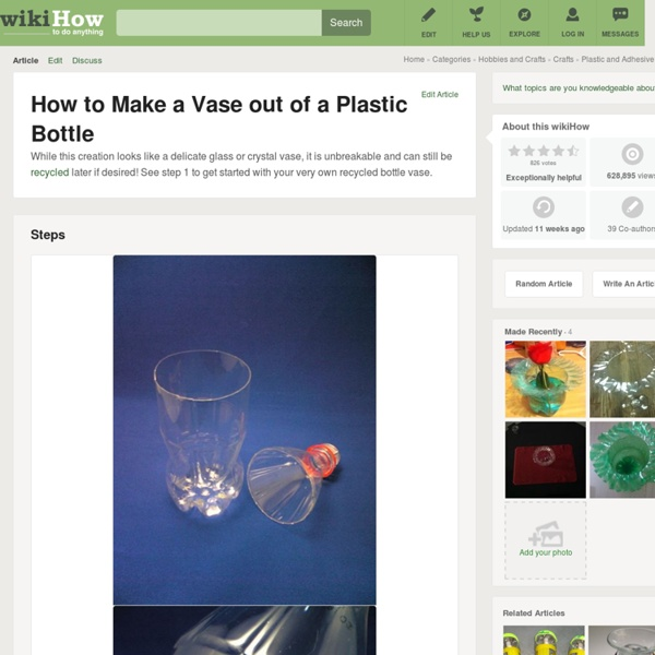 How to Make a Vase out of a Plastic Bottle: 8 steps
