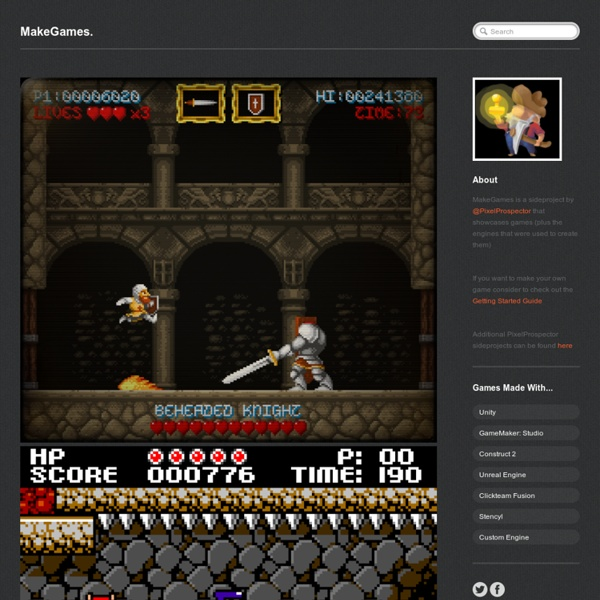 MakeGames. - ...showcase of game making tools and the games that were made with them.