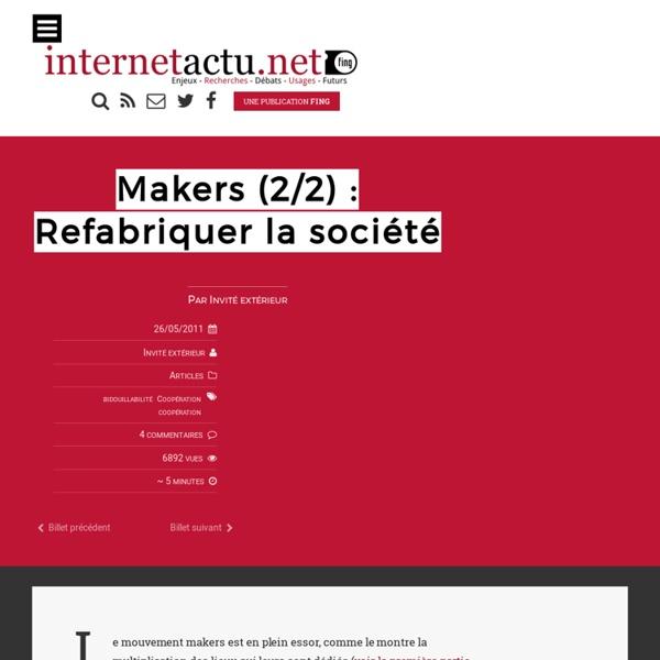 Makers (2/2) : Refabriquer la société