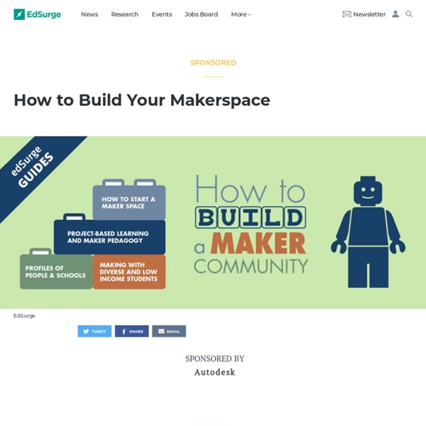 How to Build Your Makerspace