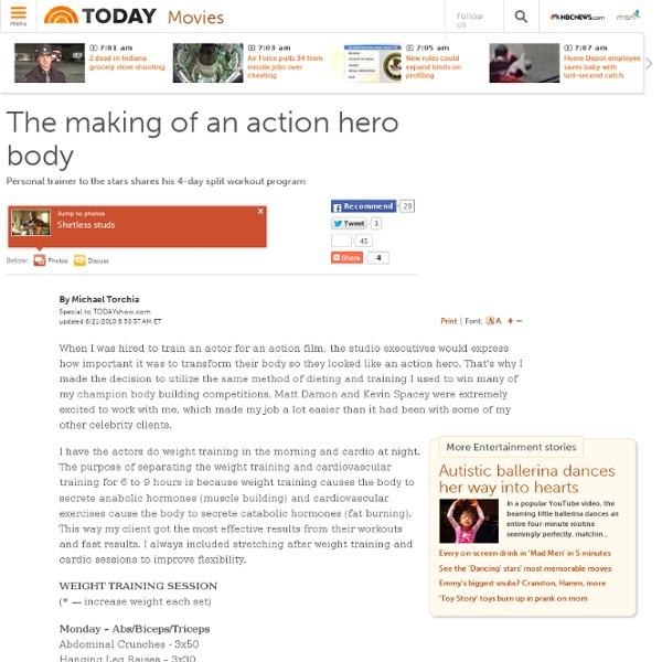 The making of an action hero body - Entertainment - Movies