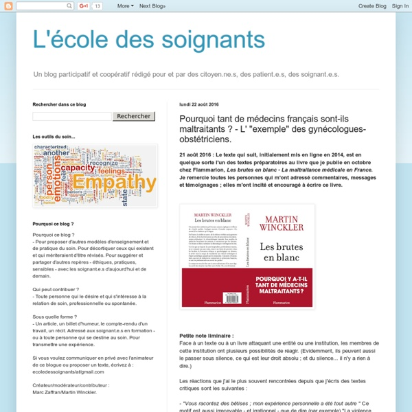 Pourquoi tant de gynécologues-obstétriciens français sont-ils maltraitants ?