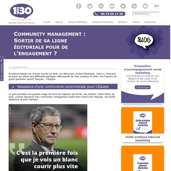Community management : Sortir de sa ligne éditoriale pour de l'engagement
