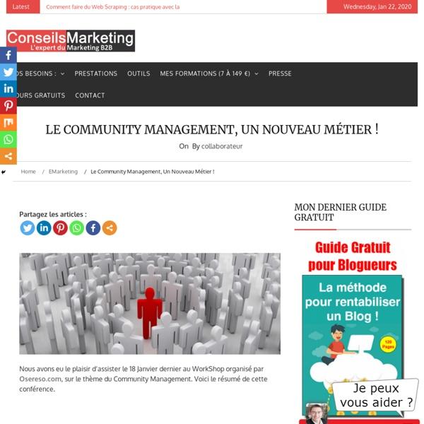 Le Community Management, un nouveau métier !
