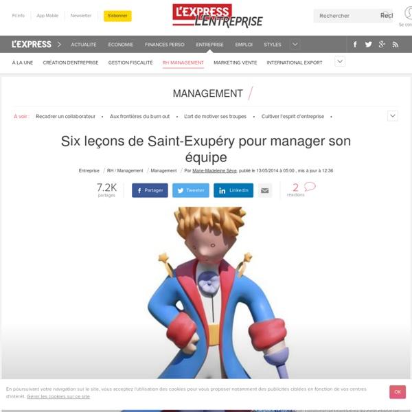 La minute management : Management d'équipe: six leçons de Saint-Exupéry - L'Express