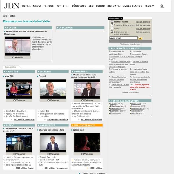 JDN Vidéo : économie, management, internet, informatique : les vidéos du Journal du Net