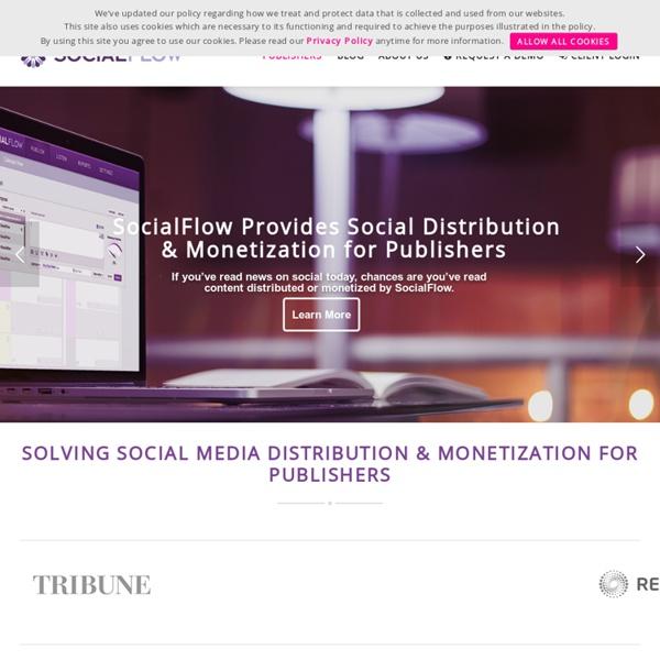 Data-Driven Social Media Management, Marketing & PublishingSocialFlow