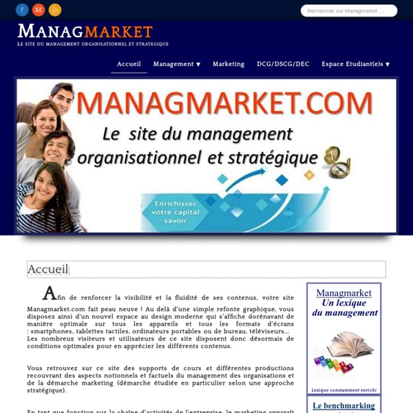 Managmarket.com, Management, marketing, DCG, DSCG, strategie, diagnostic, PLP, CAPET économie-gestion, Agregation economie-gestion, UE7, gerard lecrivain