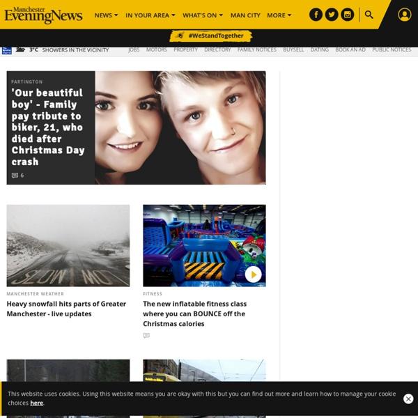 Manchester News, Sport, Football, Business, TV & Showbiz & more