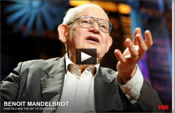 Benoit Mandelbrot: Fractals and the art of roughness