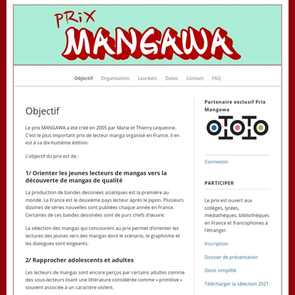 Prix Mangawa – Le prix MANGAWA est un prix littéraire qui distingue un manga