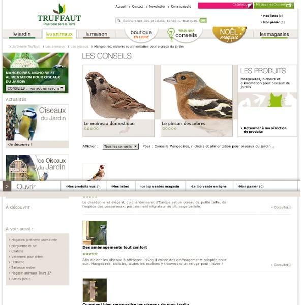 Mangeoire nichoir conseils et astuces oiseaux for Animalerie truffaut