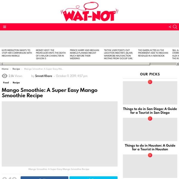 Mango Smoothie: A Super Easy Mango Smoothie Recipe