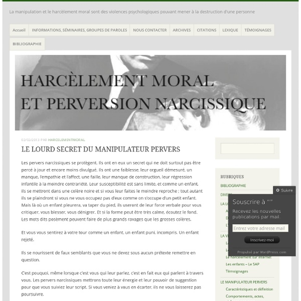 LE LOURD SECRET DU MANIPULATEUR PERVERS